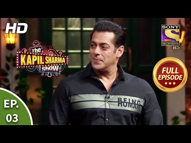 The Kapil Sharma Show Season 2-दी कपिल शर्मा शो सीज़न 2-Ep 3-The Khan Brothers Are Here-5th Jan, 2019