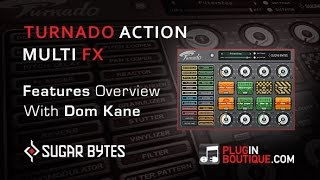 Sugar Bytes Turnado Action Multi FX VST - Features Overview
