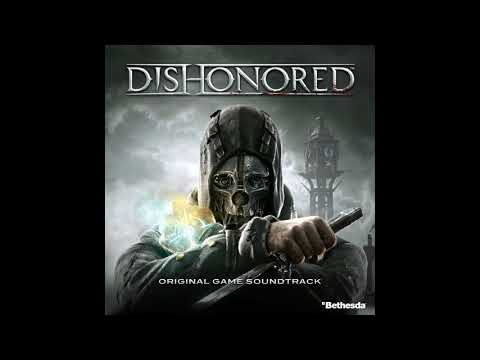 Honor for All End Credits  Dishonored OST