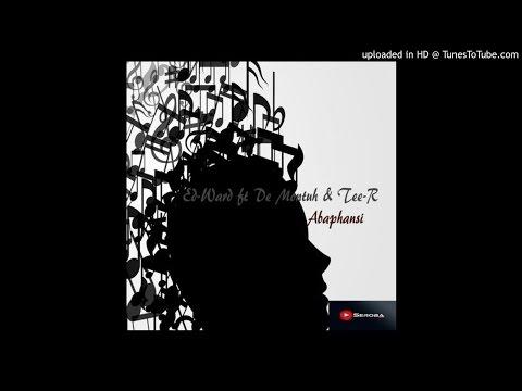 Ed-Ward - Abaphansi (feat. De Montuh & Tee-R)