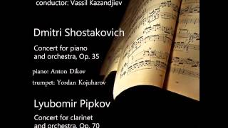 Lyubomir Pipkov Concert for Clarinet and Orchestra Op 70