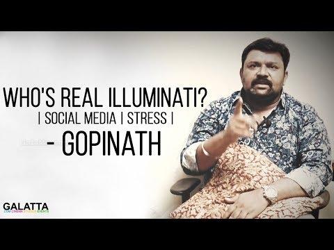 Who's real Illuminati? | Social Media | Stress | Gopinath Answers to Galatta