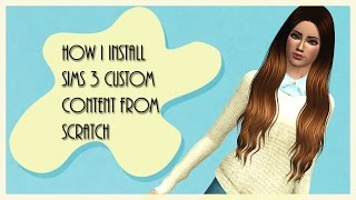Sims 3: How To Install Custom Content (Final Tutorial)