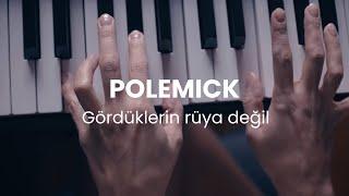 Polemick - Gördüklerin Rüya Değil ( Beat by Berkay Çandır ) Resimi