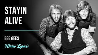 Bee Gees - Stayin Alive (Lyrics)