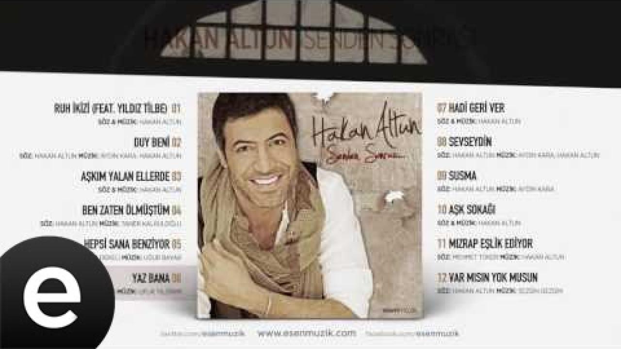Yaz Bana (Hakan Altun) Official Audio #yazbana #hakanaltun - Esen Müzik