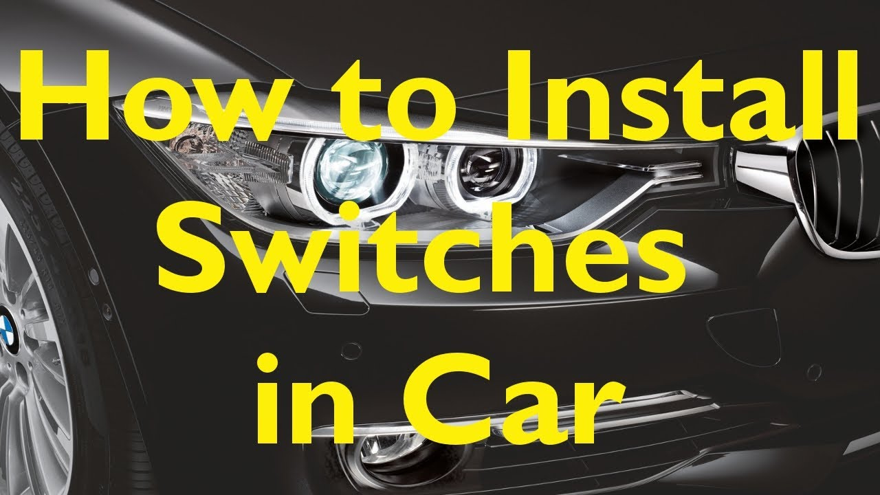 how to install switches in your car easy steps youtube rh youtube com Basic Wiring Light Switch wiring vehicle switches off road lighting