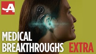 Medical Breakthroughs EXTRA | THE BEST OF EVERYTHING