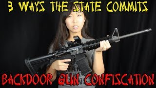 3 Ways the State Commits Backdoor Gun Confiscation