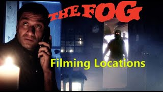 The Fog 1980 ( filming location ) John Carpenter