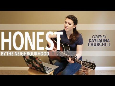 Honest by The Neighbourhood (Cover by Kaylauna Churchill)