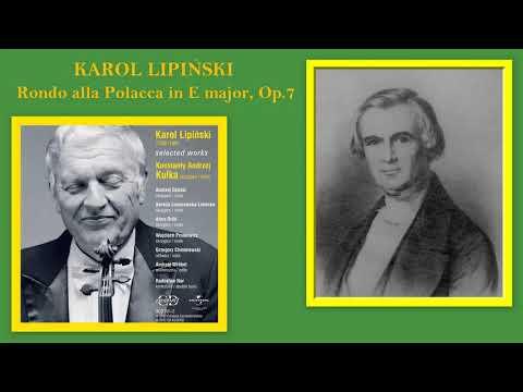 Karol Lipiński: Rondo alla Polacca in E Major, Op.7, Konstanty Andrzej Kulka (violin)