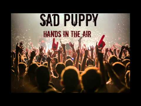 Sad Puppy - Hands In The Air (Melodic Dance) **FREE DOWNLOAD**