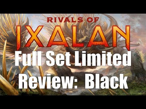 Rivals of Ixalan Full Set Limited Review:  Black