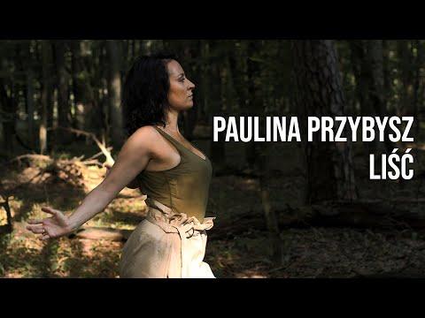Paulina Przybysz - Liść