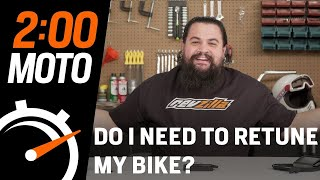 2 Minute Lessons - Do I Need To Retune My Bike? at RevZilla.com