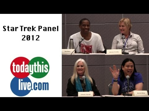 Star Trek Panel  Tim Russ, Garret Wang, Denise Crosby & Celeste Yarnall