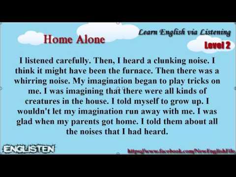 Learn English Via Listening Level 2 Unit 46 Home Alone