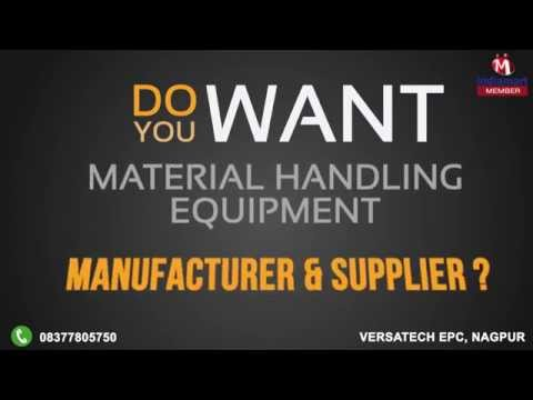 Material Handling Equipment By Versatech Epc, Nagpur