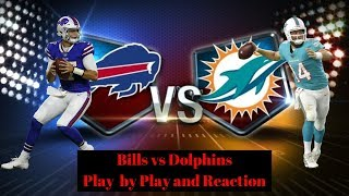 Live Play by Play and Reaction: Bills vs Dolphins