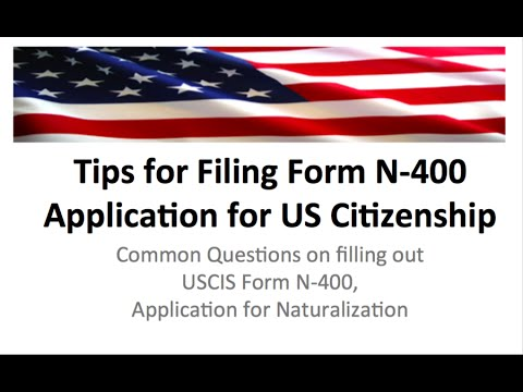 N400: FORM N-400 CITIZENSHIP TIPS AND HELP 2016