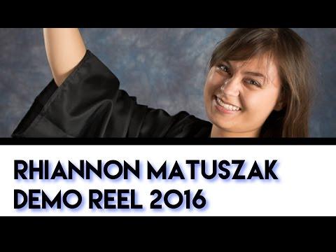 Demo Reel 2016 【Rhiannon Matuszak】