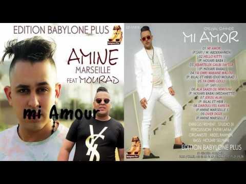 Amine Marseille - Mi Amor - new New 2016 - Babylone Plus