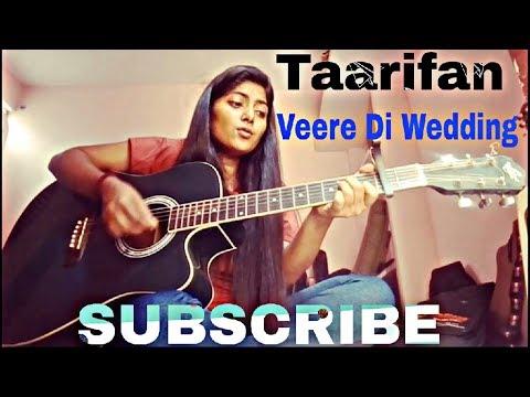 Tareefan | Veere Di Wedding | badshah | Lisa mishra | Female cover | guitar chords | Preety semwal
