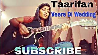 Tareefan cover  | Veere Di Wedding | badshah | Lisa mishra | cover | guitar chords | Preety semwal