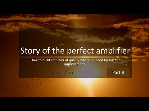 story-of-the-perfect-amplifier-part-8