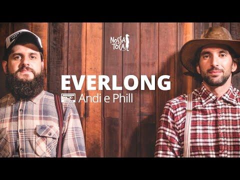 Everlong - Foo Fighters Andi e Phill cover Nossa Toca