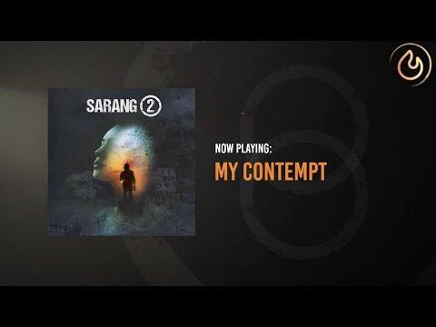 Sarang - My Contempt