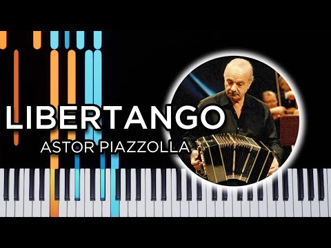 Libertango - Piano Tutorial