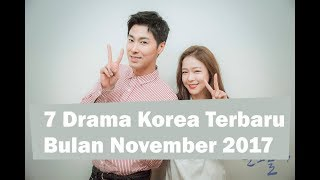 Video 7 Drama Korea Terbaru Bulan November 2017 download MP3, 3GP, MP4, WEBM, AVI, FLV Januari 2018