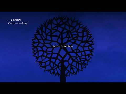 Nephew - At Dø Er At Rejse (lyrics)