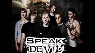 Speak of the Devil - My Name is Fire [HD]