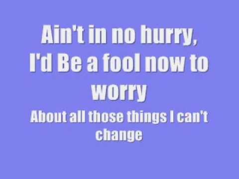 [On Screen Lyrics] Zac Brown Band - No Hurry