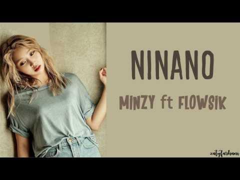 Minzy (공민지) - Ninano (니나노) (ft. Flowsik) Lyrics [Color Coded_Han_Rom_Eng]