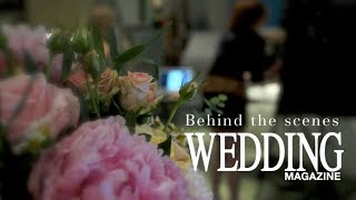 Behind the scenes with Wedding Flowers magazine Thumbnail