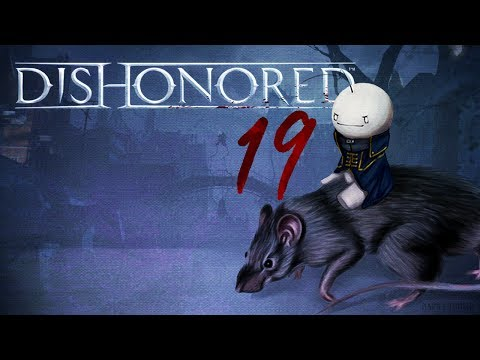 Cry Plays: Dishonored [P19]