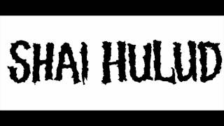 Watch Shai Hulud When One Bests Defeat video