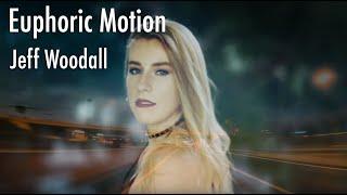 Euphoric Motion