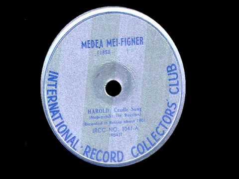 Medea MeiFigner  Cradle Song from Harold 1901