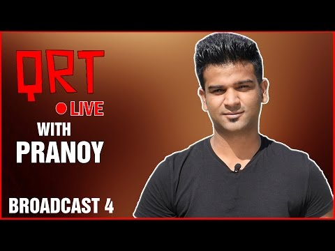 QRT LIVE with PRANOY | Broadcast 4