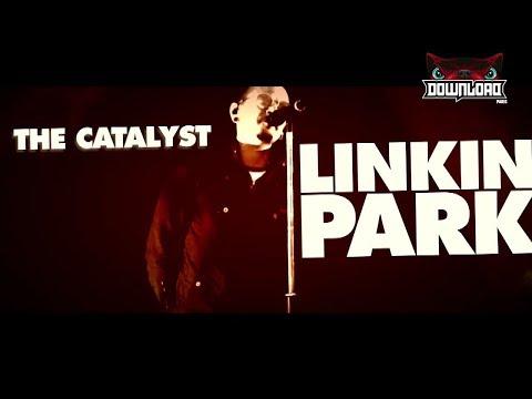 Linkin Park - The Catalyst (Download Festival,Paris 2017) HD