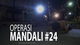 NET JATENG - OPERASI MANDALI #24