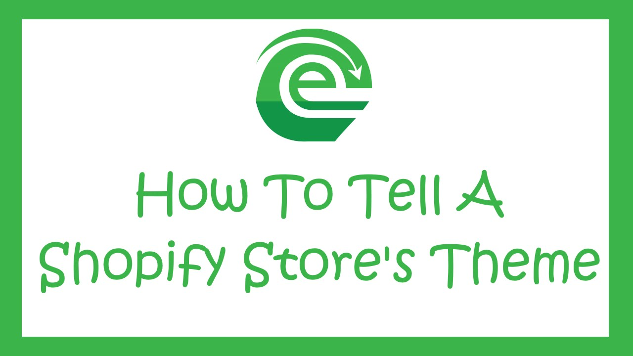 How To Check What Shopify Theme A Store Is Using