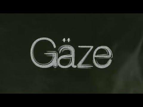 GÄZE  - Nos vies (Audio)