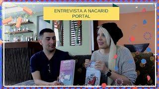 Entrevista a Nacarid Portal (escritora de Amor a Cuatro Estaciones y Mientras Te Olvido)