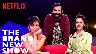 The Brand New Show with Kanan Gill Feat. Shriya Pilgaonkar & Barkha Singh | Netflix India